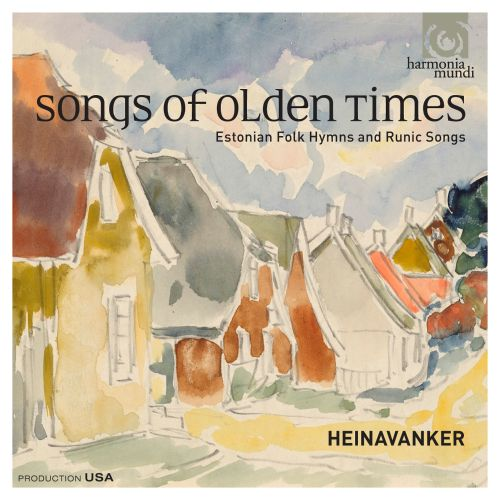 Songs of Olden Times: Estonian Folk Hymns and Runic Songs