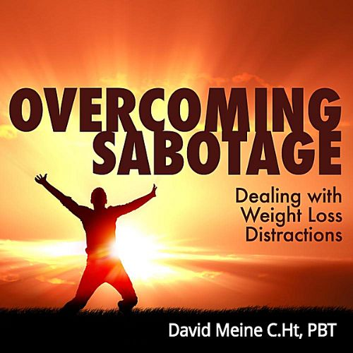 Overcoming Sabotage: Dealing with Weight Loss Distractions