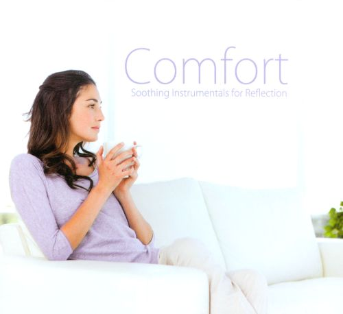 Comfort: Soothing Instrumentals For Reflection