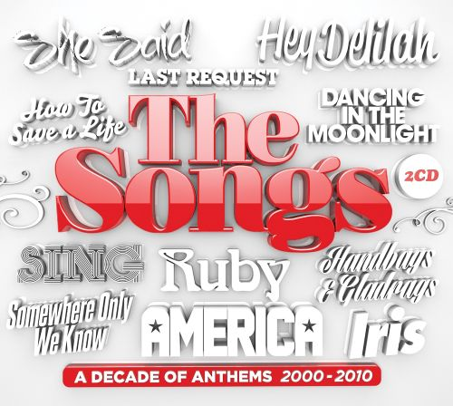 The Songs: A Decade of Anthems 2000-2010