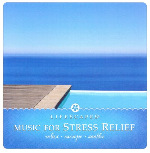 Music For Stress Relief [Somerset]
