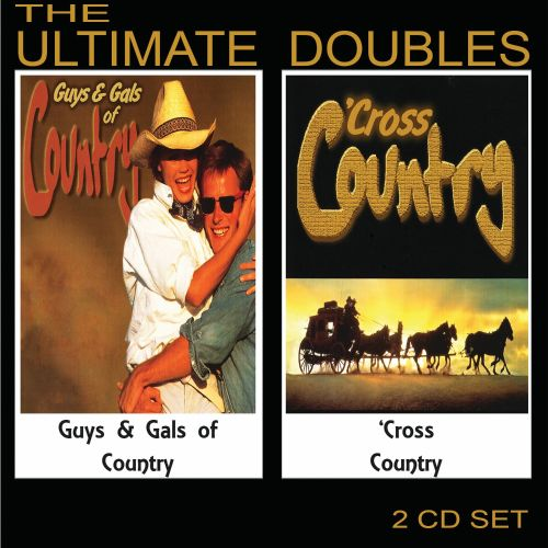 The Ultimate Doubles: Guys & Gals Of Country/'Cross Country