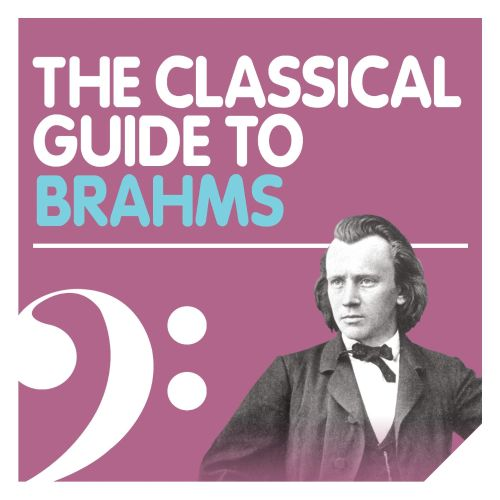 The Classical Guide to Brahms