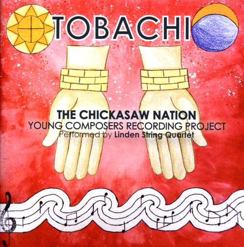 Tobachi: Chicksaw Nation Young Composers Recording Project