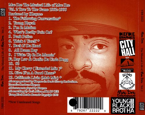 The Musical Life of Mac Dre, Vol. 2: True to the Game Years 1992-1995