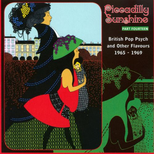 Piccadilly Sunshine, Pt. 14: British Pop Psych and Other Flavours 1965-1969