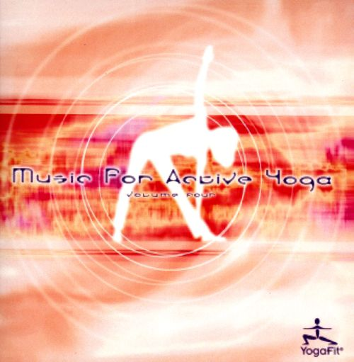 Music for Active Yoga, Vol. 4