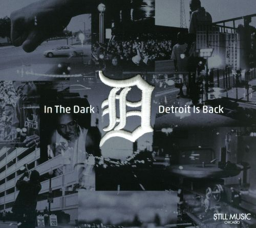 In the Dark: Detroit Is Back