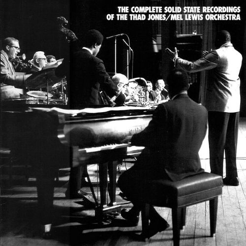 The Complete Solid State Recordings of the Thad Jones/Mel Lewis Orchestra