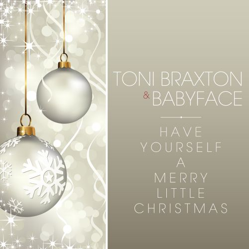 Have Yourself a Merry Little Christmas - Toni Braxton | Songs, Reviews, Credits | AllMusic