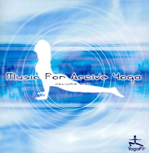 Music for Active Yoga, Vol. 5
