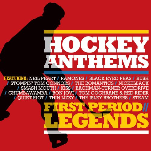 Hockey Anthems: 1st Period-The Legends