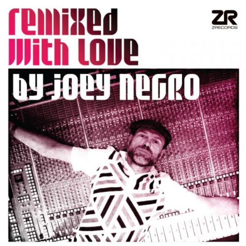 Remixed With Love By Joey Negro: Part A, Vol. 2