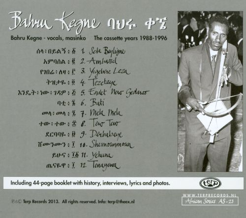 The Legendary Bahru Kegne (1929-2000)