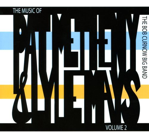 The  Music of Pat Metheny and Lyle Mays, Vol. 2
