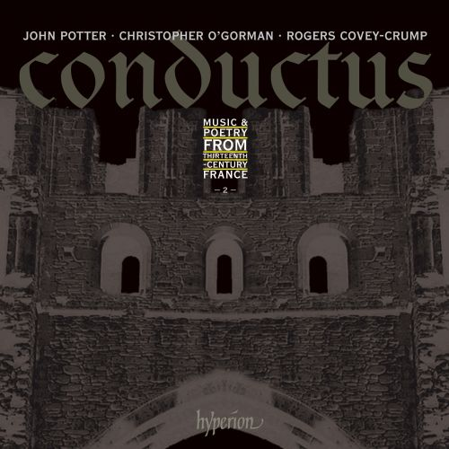Conductus, Vol. 2: Music & Poetry from 13th Century France
