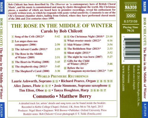 The Rose in the Middle of Winter: Carols by Bob Chilcott