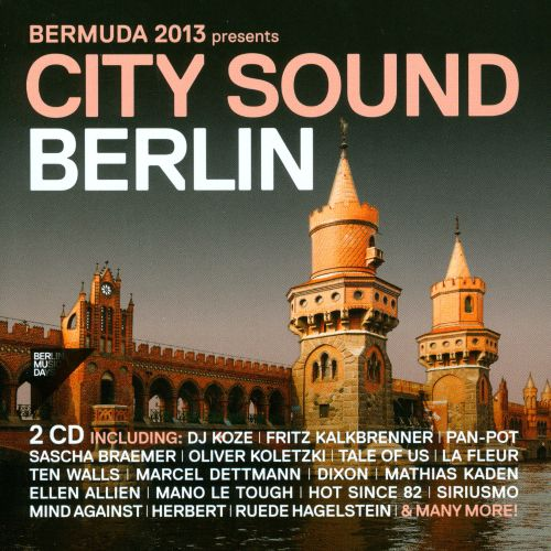 Bermuda 2013 Presents: City Sound Berlin