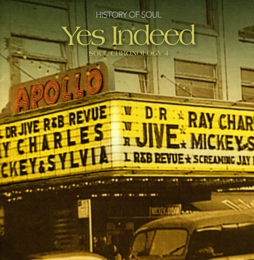 Yes Indeed: A Soul Chronology, Vol. 4 1957-1958