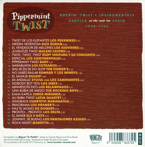 Pipperment Twist: Rockin' Twist Instrumentals, Exotica, and Other Sounds From Spain 1958-1966