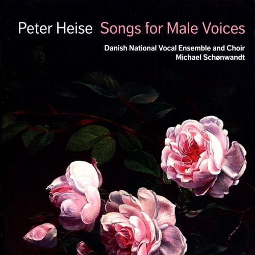Peter Heise: Songs for Male Voices