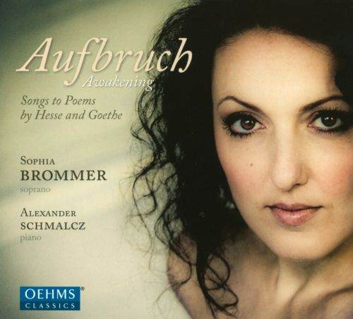 Aufbruch: Songs to Poems by Hesse and Goethe