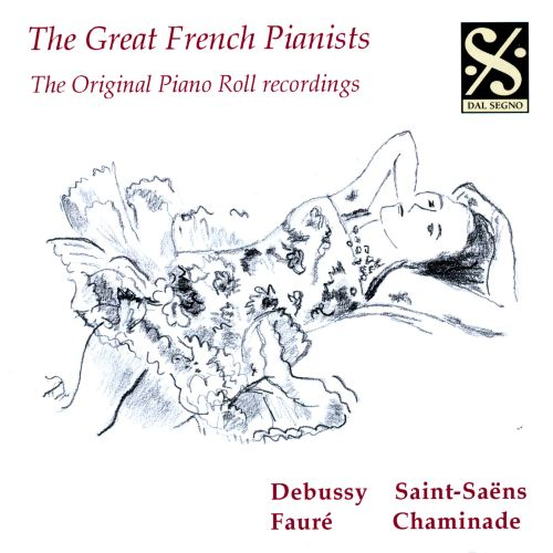The Great French Pianists - The Original Piano Roll Recordings