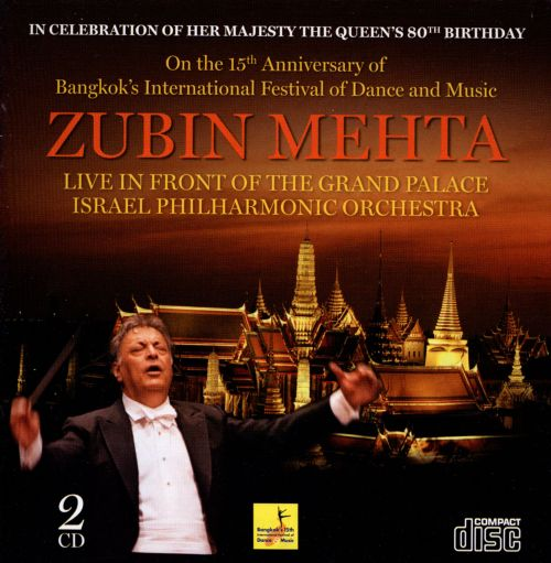 Zubin Mehta: Live in Front of the Grand Palace, Bangkok