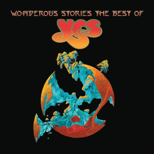 Wonderous Stories: The Best of Yes