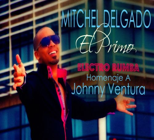 Electro Rumba: Homenaie A Johnny Ventura