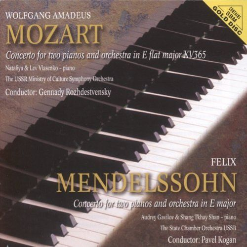 Mozart: Concerto for Two Pianos and Orchestra; Mendelssohn: Concerto for 2 Pianos and Orchestra