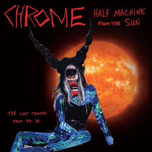 Half Machine from the Sun: The Lost Tracks from '79-'80