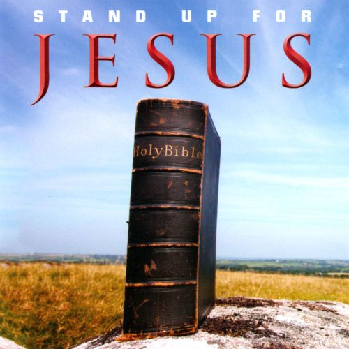 Stand Up for Jesus [Fuel 2000]