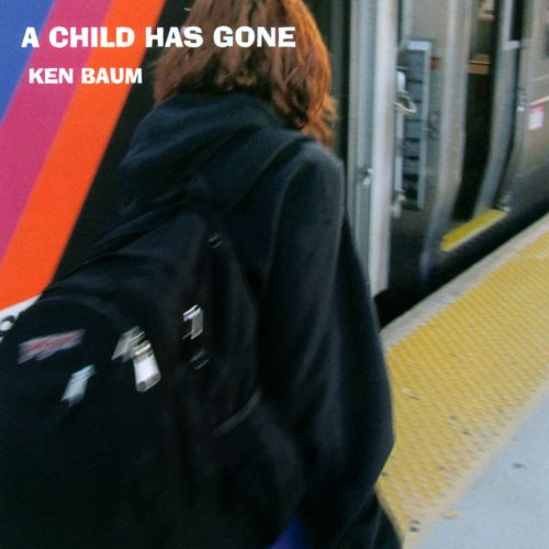 A Child Has Gone