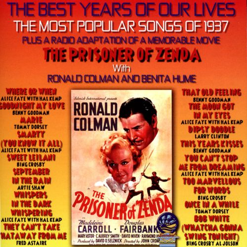 The Best Years of Our Lives: The Most Popular Songs of 1937