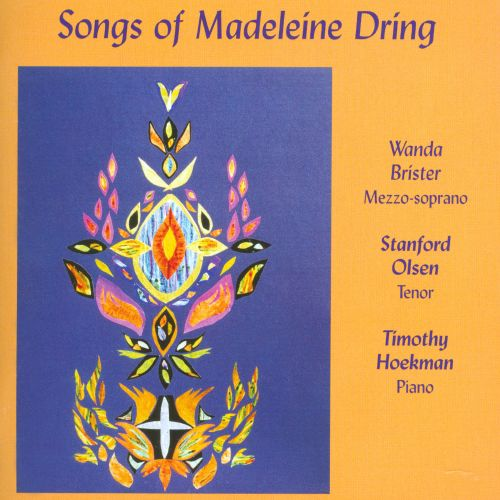 Songs of Madeleine Dring