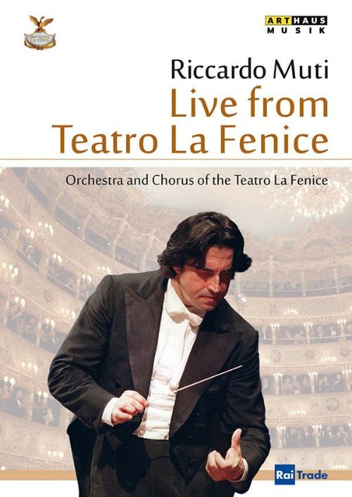 Riccardo Muti: Live from Teatro La Fenice [Video]