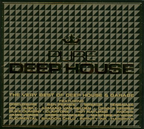 Pure Deep House: The Very Best of Deep House & Garage