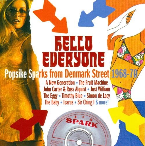 Hello Everyone: Popsike Sparks from Denmark Street 1968-70