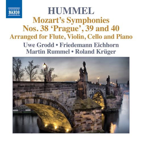 Mozart: Symphonies Nos. 38-40 (arr. for flute, violin, cello & piano by Hummel)