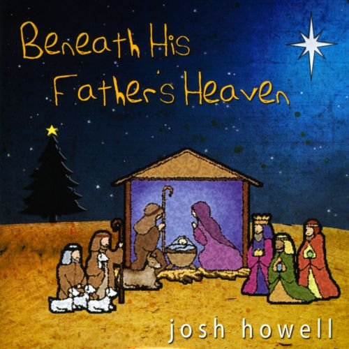 Beneath His Father's Heaven