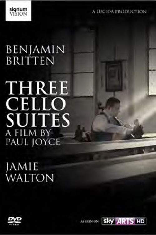 Benjamin Britten: Three Cello Suites [Video]