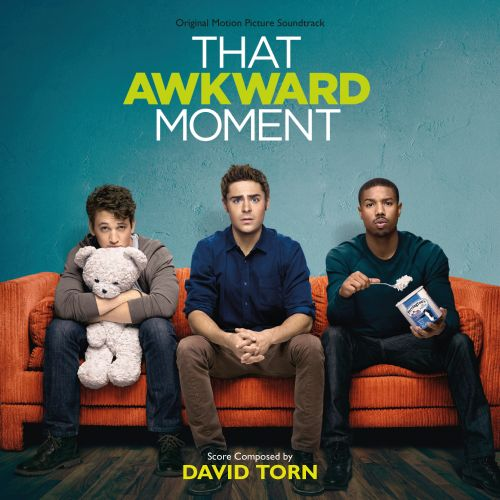 That Awkward Moment [Original Motion Picture Soundtrack]