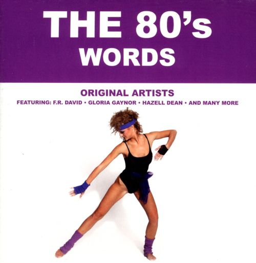 The '80s: Words - Various Artists | Songs, Reviews, Credits | AllMusic