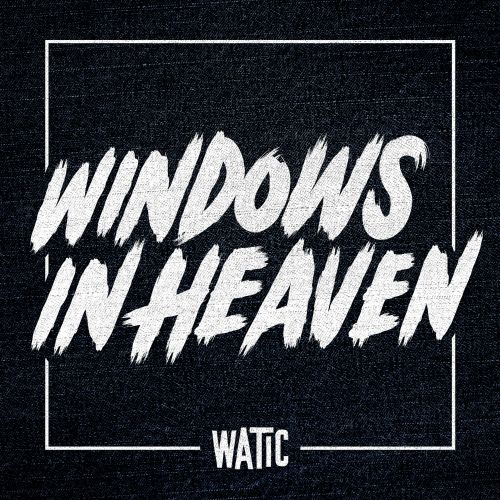 Windows In Heaven
