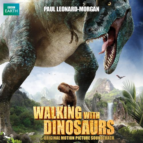 Walking With Dinosaurs 3D: The Movie [Original Motion Picture Soundtrack]