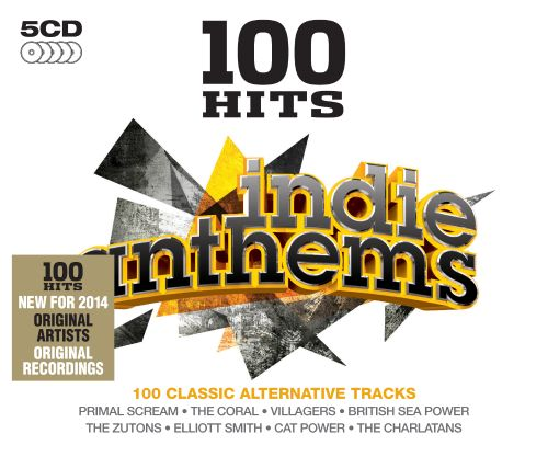 100 Hits: Indie Anthems