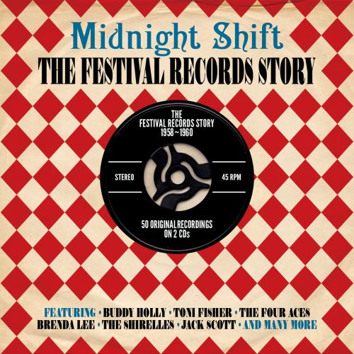 Midnight Shift: The Festival Records Story