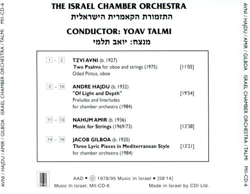 Avni: Two Psalms; Andre Hajdu: Of Light and Depth; Nahum Amir: Music for Strings; Jacob Gilboa: Three Lyric Pieces in