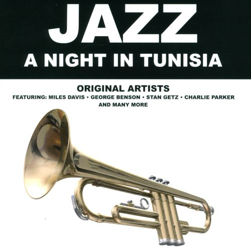 Jazz: A Night in Tunisia